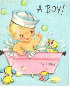 quenalbertini: Blue baby boy greeting card, ca. Clipart Baby, Baby Shower Cards, Baby Cards, Vintage Greeting Cards, Vintage Postcards, Vintage Baby Boys, Baby Illustration, Baby Clip Art, Old Cards