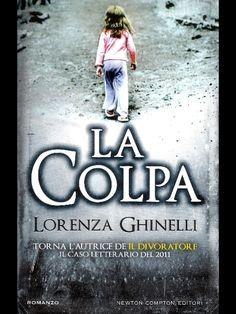 """Lorenza Ghinelli presenta """"La colpa"""". A cura di Morena Izzo  http://www.agoratv.it/?p=7118"""