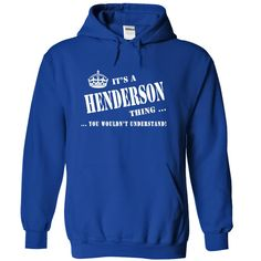 Its a HENDERSON Thing, You Wouldnt Understand!