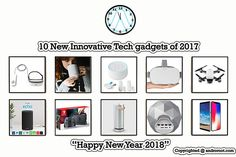 "10 Best new innovative Tech gadgets of 2017 We Prepare a list of the best 10 inventions of the year at the end of every year, Last years post about new inventions 2016""10 Innovative Tech Gadgets of 2016 "" was a huge hit and appreciated by our readers.   #Best #Components #Eco-FriendlyInventions #invention #Projects #TechNews"