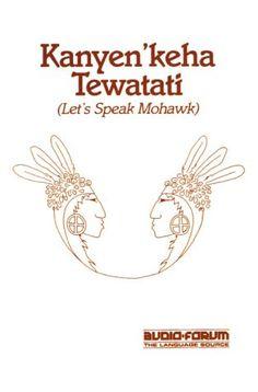 how to speak mohawk indian language