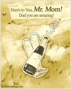 Has your #dad never made you feel the absence of #mother in your life? #Thank him with this #ecard.