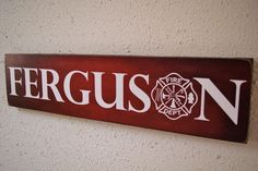 Firefighter Name Sign Family Name Firefighter Decor by Herosigns
