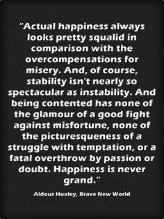 Aldous Huxley, Brave New World Words Quotes, Wise Words, Me Quotes, Sayings, Qoutes, Gcse English Literature, Literature Quotes, Brave New World Quotes, Aldous Huxley Quotes