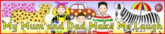 My Mum and Dad Make Me Laugh display banner (SB10798) - SparkleBox