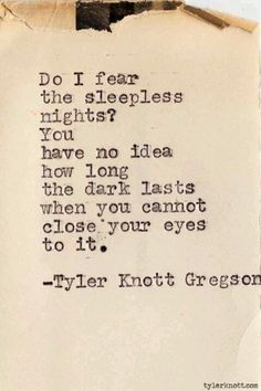 Sleepless nights...I bet he writes at night