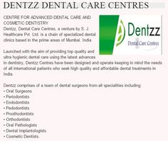 Read more about Dentzz dental clinic and its services on http://www.india4health.com/dentzz.html