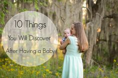 10 Things You Will Discover After Having A #Baby