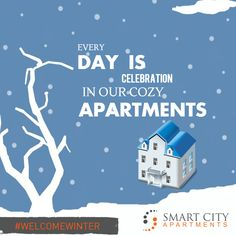 Thoughtfully designed apartments at smartcityapartments.com  keep you warm in winters.