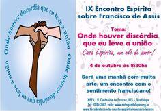IX Encontro Espírita sobre Francisco de Assis - Guadalupe - RJ - http://www.agendaespiritabrasil.com.br/2015/10/02/ix-encontro-espirita-sobre-francisco-de-assis-guadalupe-rj/