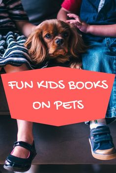 Find the ultimate set of kids books on pets for kids to learn more about their furry friends. Get kids excited about owning their own pets and learning more than these adorable animals