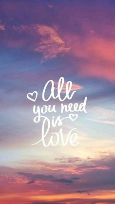 All you need is love, positive quotes, relationship quotes, happy quotes, how to find happiness Inspirational Quotes Wallpapers, Hd Quotes, Happy Quotes, Positive Quotes, Best Quotes, Positive Life, Qoutes, Inspirational Phone Wallpaper, Iphone 6 Wallpaper Quotes