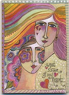 Sweet Sister of My Heart ~ Laurel Burch