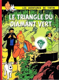 the green triangle diamond. 36 pages cardstock colors; Comics Illustration, Illustrations, Vintage Posters, Vintage Photos, Le Triangle, Herge Tintin, Ligne Claire, Photo Boards, New Adventures