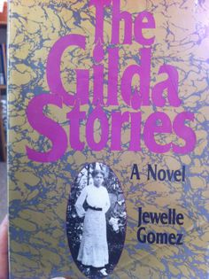 The Gilda Stories: A Novel by Jewelle Gomez