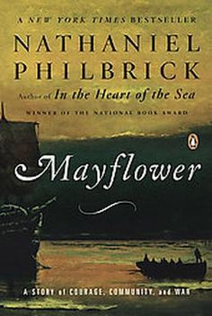 Required Text for AP US History; Mayflower by Nathaniel Philbrick ISBN:9780143111979