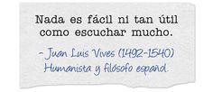 Juan Luis Vives (1492-1540) Humanista y filósofo español.  #citas #frases