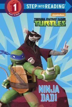 Cover image for Ninja Dad! (Teenage Mutant Ninja Turtles)