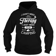 I dont need therapy i just need to go camping