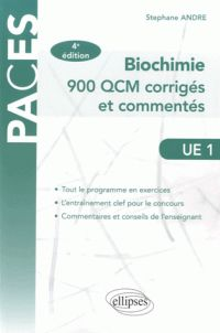 Biochimie : 900 QCM corrigés et commentés / Stéphane André, 4e édition, Paris : Ellipses, 2015 BU LILLE 1, Cote 572.076 AND http://catalogue.univ-lille1.fr/F/?func=find-b&find_code=SYS&adjacent=N&local_base=LIL01&request=000627024