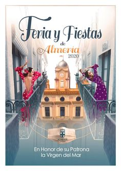 25 Ideas De Feria Almeria Carteles Almería Feria Cartel