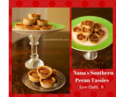 Nana's Southern Pecan Tassies - THM, Sugar Free, Low Carb...I can not wait to try this recipe!!!