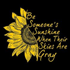 Be someone's sunshine when their skies are gray Sunflower Quotes, Sunflower Pictures, Sunflower Art, Sunflower Stencil, Sunflower Template, Watercolor Sunflower, Afrique Art, Sunflower Wallpaper, Orange Wallpaper