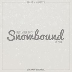 Snowbound (SW 7004) was the natural choice for December 2013.
