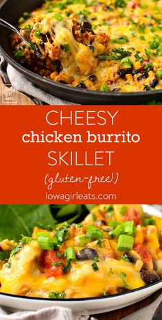 Cheesy Chicken Burrito Skillet - Iowa Girl Eats