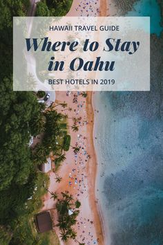 Hawaii Travel Guide - Where to stay and best hotels in 2019