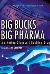 """Big Bucks, Big Pharma: Marketing Disease and Pushing Drugs - Documentary. """"Big Bucks, Big Pharma"""" pulls back the curtain on the multi-billion dollar pharmaceutical industry to expose the insidious ways that illness is used, manipulated, and in some instances created, for capital gain."""