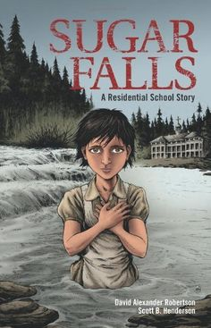 """Read """"Sugar Falls A Residential School Story"""" by David A. Robertson available from Rakuten Kobo. BASED ON A TRUE STORY* A school assignment to interview a residential school survivor leads Daniel to Betsy, his friend'. Aboriginal Education, Indigenous Education, Aboriginal Culture, Margaret Atwood, Canada Day, Fall Words, Illustrator, Canadian History, Native Canadian"""
