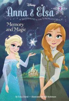 Memory and Magic (Anna & Elsa)