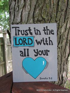 Wood Sign Sayings Trust in the Lord with all by WeLovePaintedArt, $19.95