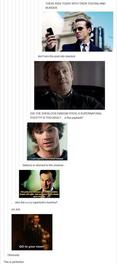 Absolute perfection Superwholock But I still don't understand how spn got involved to wholock. Wholock means people suffer because of Steven Moffat. Aaah all fans suffer and i think superwholock is hilarious Fandoms Unite, Johnlock, Destiel, Hunger Games, Detective, Steven Moffat, Fandom Crossover, Harry Potter, Supernatural Funny