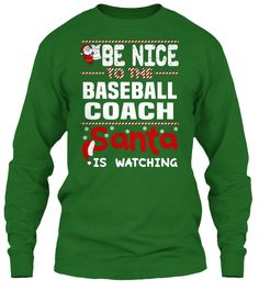 Be Nice To The Baseball Coach Santa Is Watching.   Ugly Sweater  Baseball Coach Xmas T-Shirts. If You Proud Your Job, This Shirt Makes A Great Gift For You And Your Family On Christmas.  Ugly Sweater  Baseball Coach, Xmas  Baseball Coach Shirts,  Baseball Coach Xmas T Shirts,  Baseball Coach Job Shirts,  Baseball Coach Tees,  Baseball Coach Hoodies,  Baseball Coach Ugly Sweaters,  Baseball Coach Long Sleeve,  Baseball Coach Funny Shirts,  Baseball Coach Mama,  Baseball Coach Boyfriend…