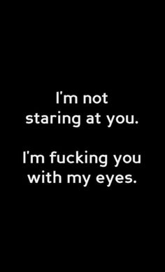 30 ideas funny dirty thoughts life for 2019 Sexy Love Quotes, Flirty Quotes, Quotes For Him, Be Yourself Quotes, Love Quotes For Boyfriend Funny, Kinky Quotes, Sex Quotes, Life Quotes, Chaos Quotes