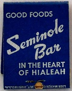 Seminole Bar Hialeah, FL #frontstriker #matchbook Back Cover - To order your Business' own Branded #matchbooks or #matchboxes GoTo: www.GetMatches.com or CALL 800.605.7331 TODAY!