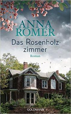 Das Rosenholzzimmer: Roman: Amazon.de: Anna Romer, pociao, Roberto de Hollanda: Bücher
