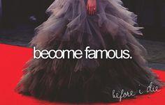 My big dream.