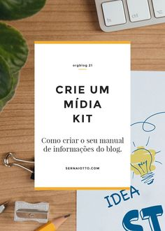 ORGblog 21: crie um mídia kit - Sernaiotto