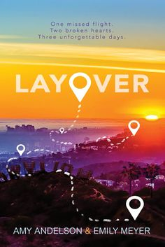 #CoverReveal Layover by Amy Andelson, Emily Meyer