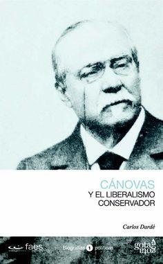 canovas-y-el-liberalismo-conservador-9788496729322.jpg (486×786)