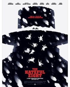 The Hateful Eight by Phantom City Creative Exclusive Christmas day screening given to the sold out crowd at the New Beverly Theatre's screening, with Tarantino in attendance. NFS.