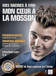 """""""Mes racines à Lyon, mon coeur à la Mosson"""" #MHSC 2012"""