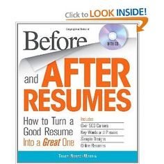 Before and After Resumes with CD: How to Turn a Good Resume Into a Great One: Tracy Burns-Martin: 9781440525070: Amazon.com: Books