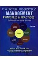Cancer Registry Management: Principles AND Practices for Hospitals and Central Registries: NATIONAL CANCER REGISTRARS ASSN: 9780757569005: Amazon.com: Books