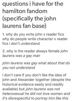 Ok this is true he was probably gay but it can't be confirmed<<Actually, in John's personal journal he admitted that he thought he was ill because he liked Men and not Women.