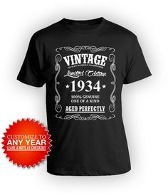 147068a5f Custom Birthday Shirt 85th Birthday T Shirt Custom Gift For Men Bday  Present Personalized Shirt Vintage Born In 1934 Aged Perfectly Mens Tee