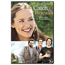 Catch and Release [2007]